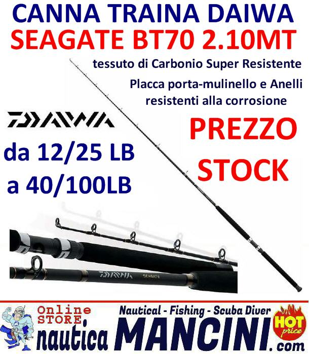 Canna da Traina SEAGATE BT70 LB 2.10mt 12/25 LB