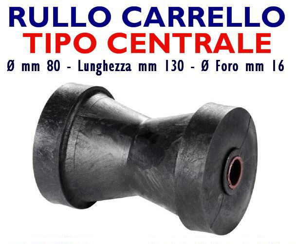 Rullo centrale reggichiglia D. 80 mm lungh.130 mm, foro 16 mm