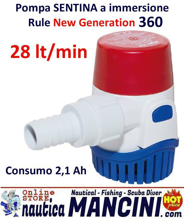 Pompa Sentina a Immersione RULE New Generation 360 (28lt/min)